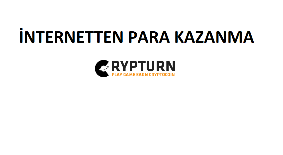 İnternetten Para Kazanma CRYPTURN