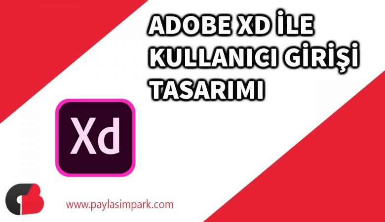 Adobe XD Kullanıcı Giriş Sayfası Tasarlama